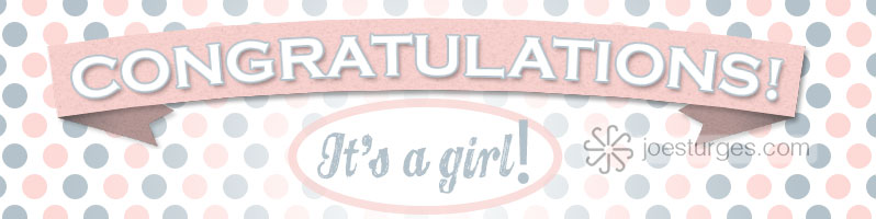 Congratulations! It's a girl. Celebration graphic.