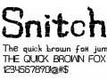 Snitches Get, A unique custom font for large scale type.